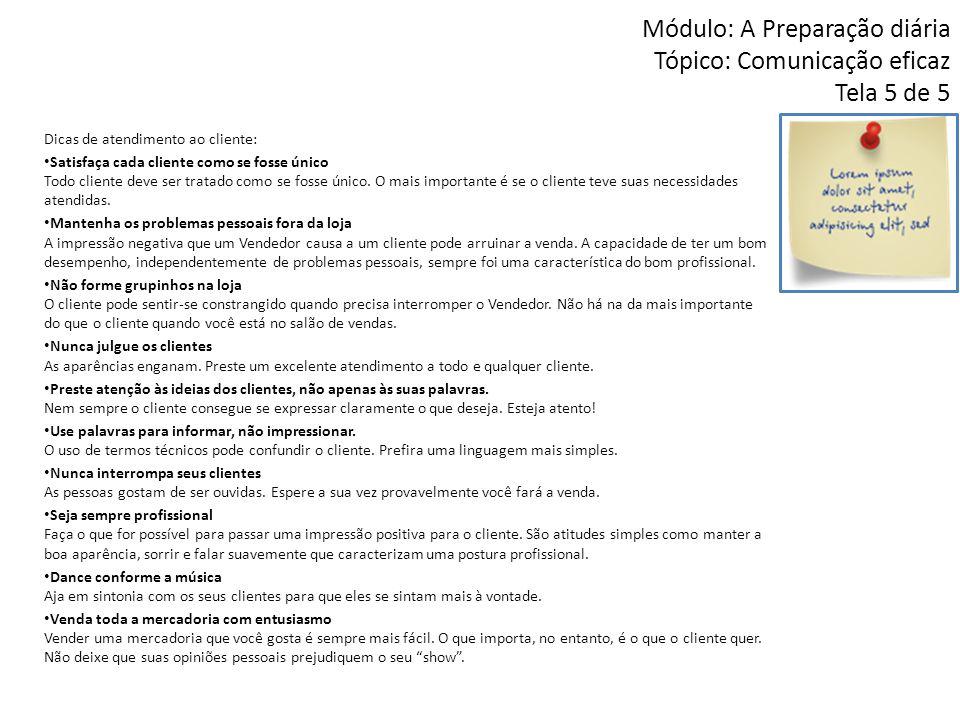 Módulo: A Preparação diária Tópico: Comunicação eficaz Tela 5 de 5