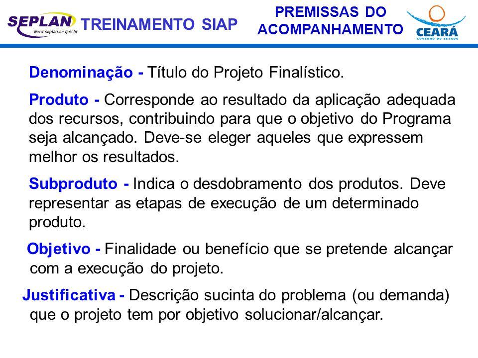 PREMISSAS DO ACOMPANHAMENTO