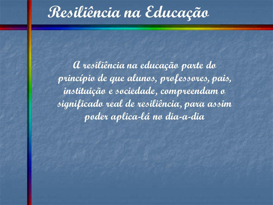 Resiliência na Educação