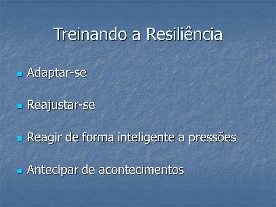 Treinando a Resiliência
