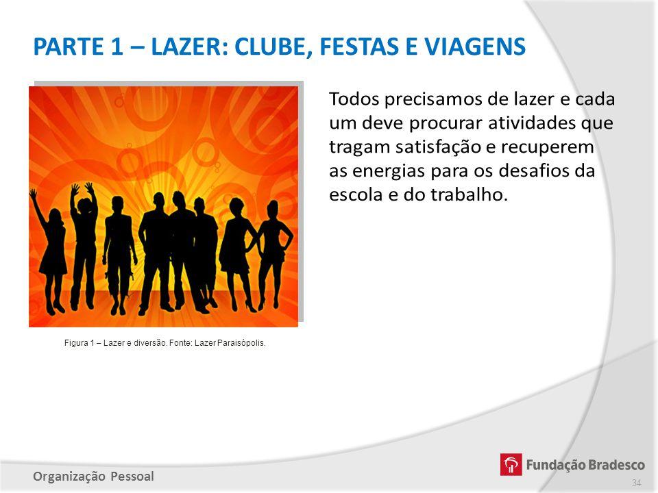 Figura 1 – Lazer e diversão. Fonte: Lazer Paraisópolis.
