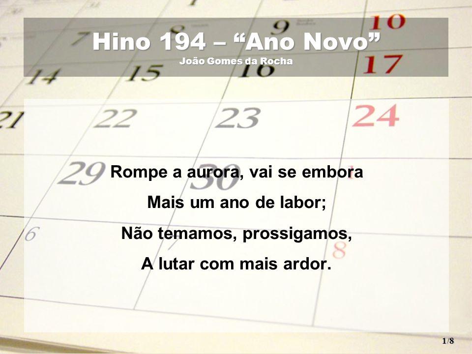 Hino 194 – Ano Novo João Gomes da Rocha