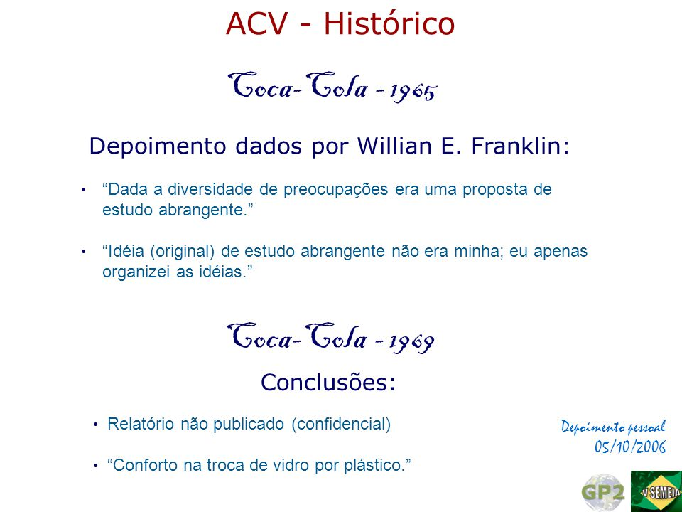 Depoimento dados por Willian E. Franklin: