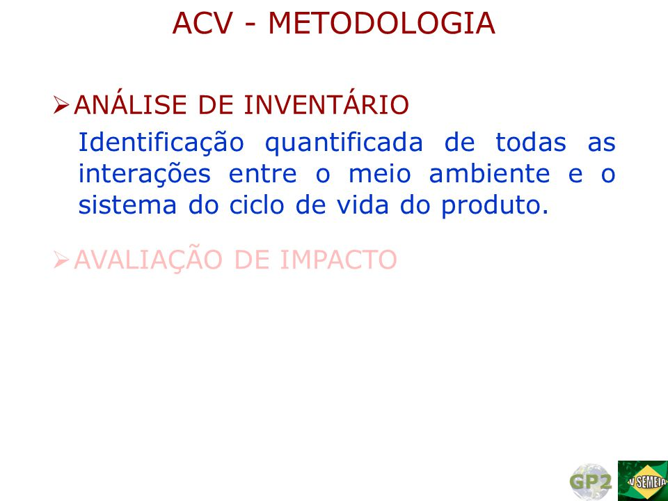 ACV - METODOLOGIA ANÁLISE DE INVENTÁRIO