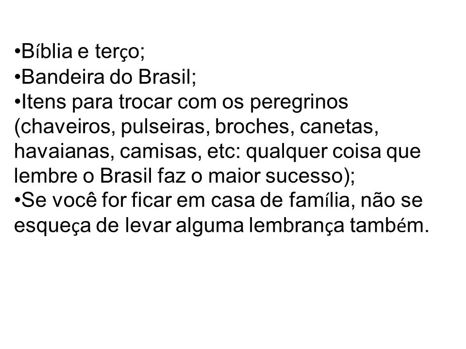 Bíblia e terço; Bandeira do Brasil;