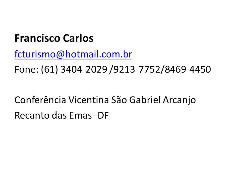 Francisco Carlos fcturismo@hotmail.com.br