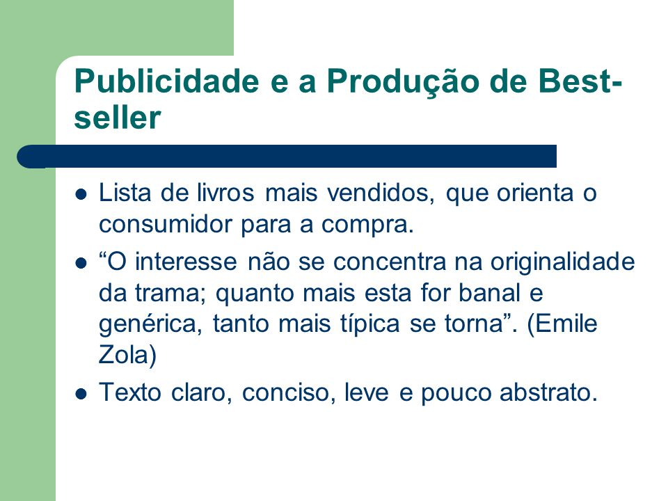 Publicidade e a Produção de Best-seller