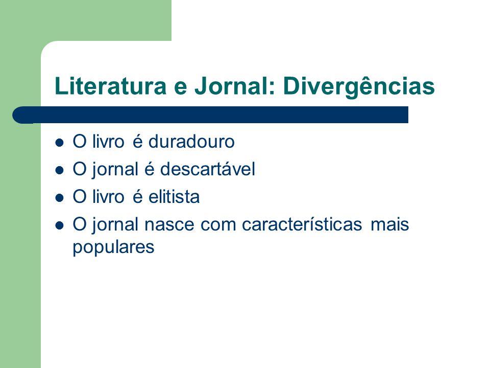 Literatura e Jornal: Divergências