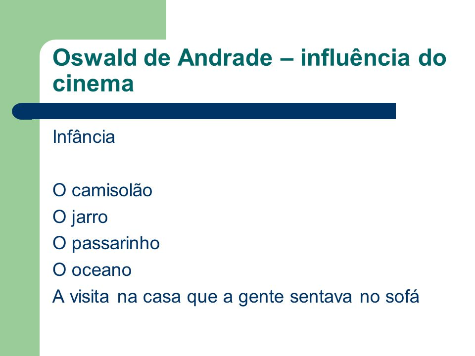 Oswald de Andrade – influência do cinema