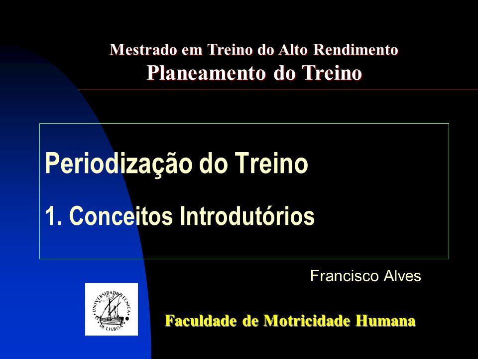 Periodização do Treino 1. Conceitos Introdutórios