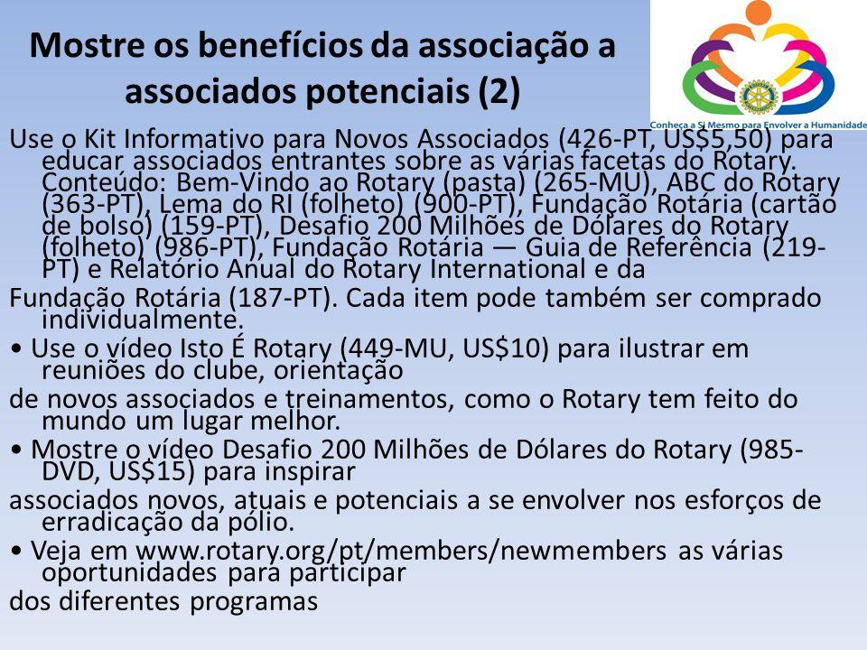 Mostre os benefícios da associação a associados potenciais (2)