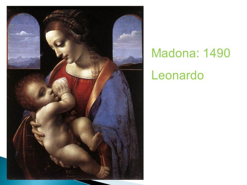 Madona: 1490 Leonardo