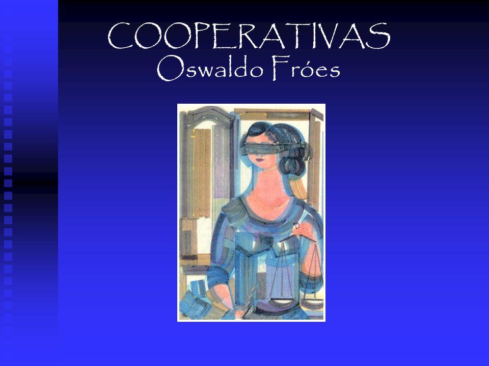 COOPERATIVAS Oswaldo Fróes