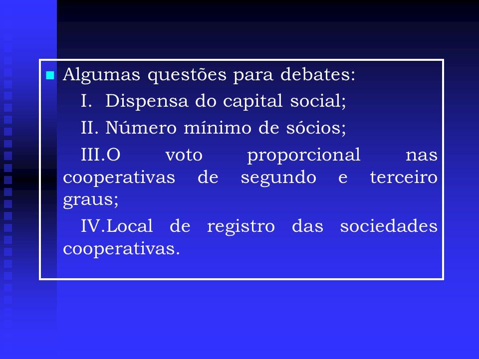 Algumas questões para debates: