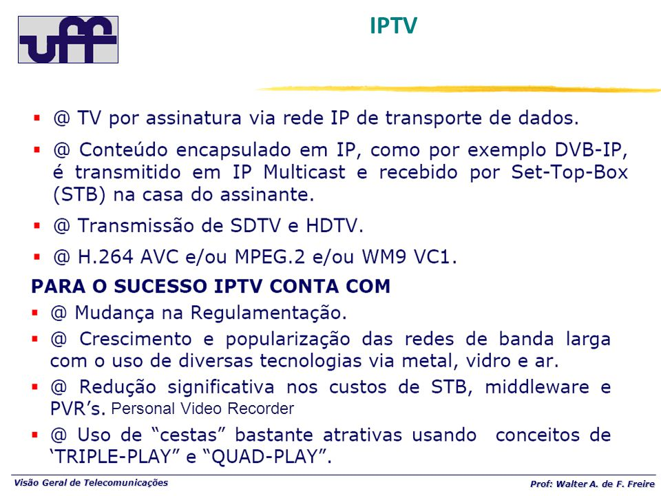 IPTV Personal Video Recorder