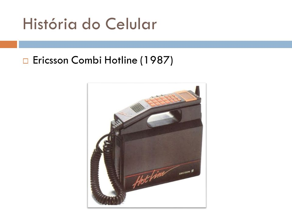 História do Celular Ericsson Combi Hotline (1987)