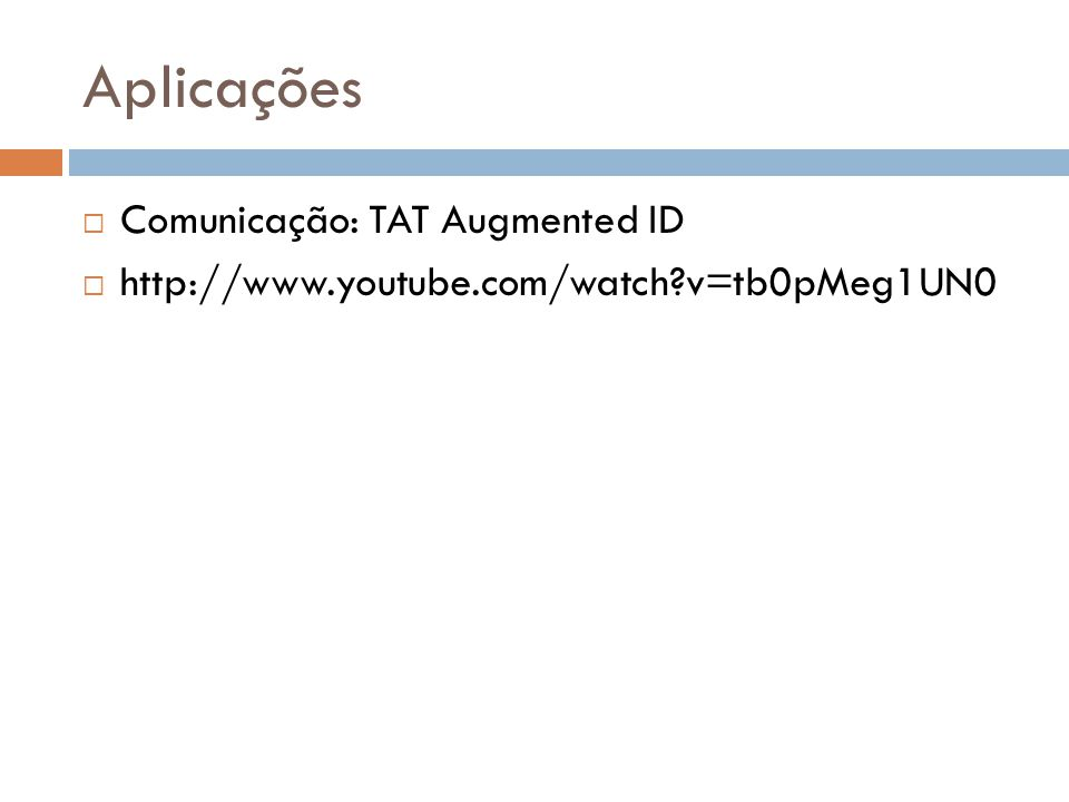 Aplicações Comunicação: TAT Augmented ID