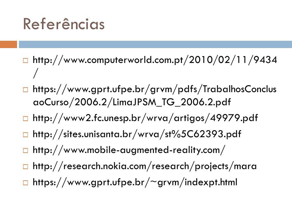 Referências http://www.computerworld.com.pt/2010/02/11/9434 /