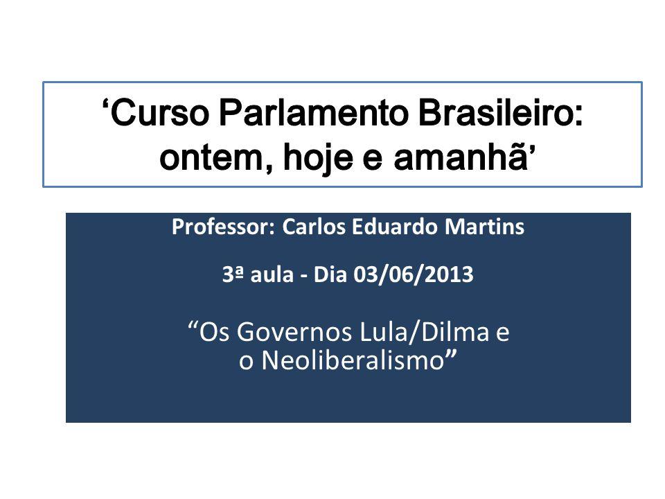 'Curso Parlamento Brasileiro: ontem, hoje e amanhã'