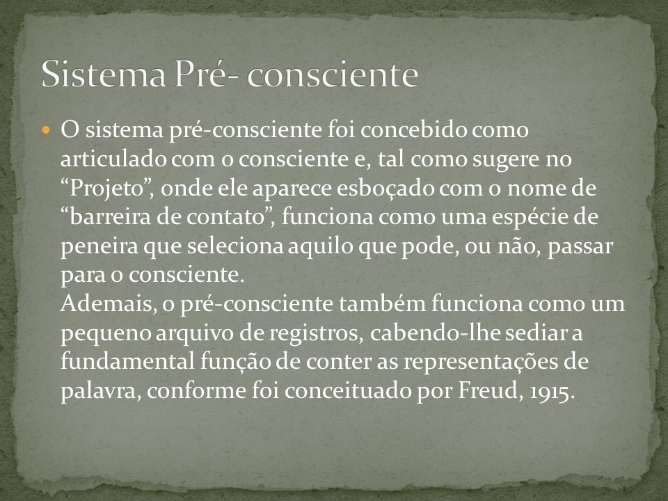 Sistema Pré- consciente