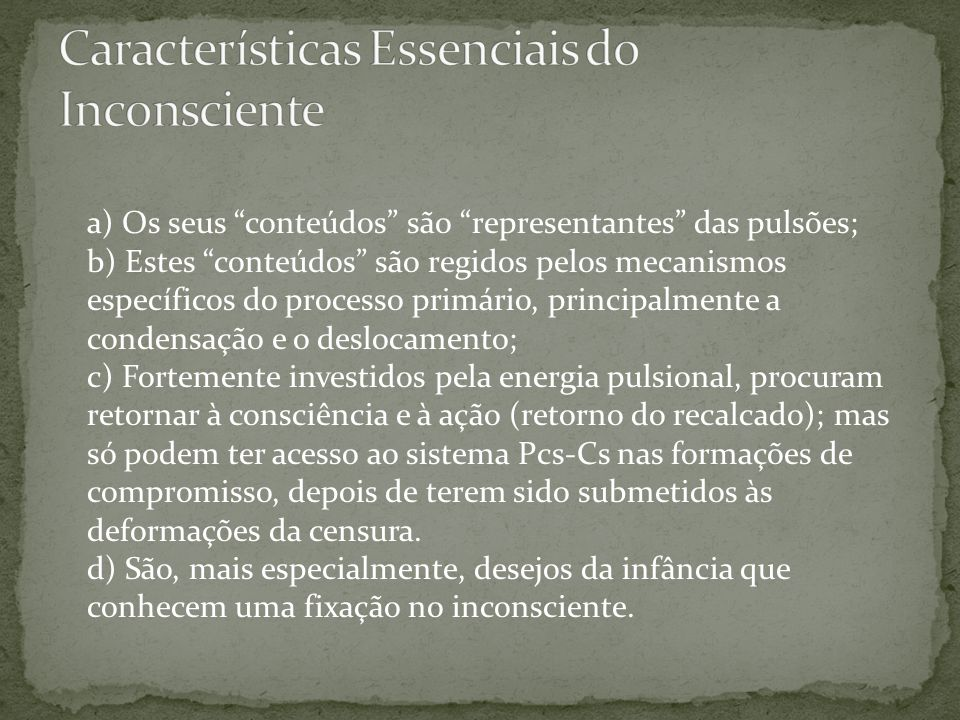 Características Essenciais do Inconsciente