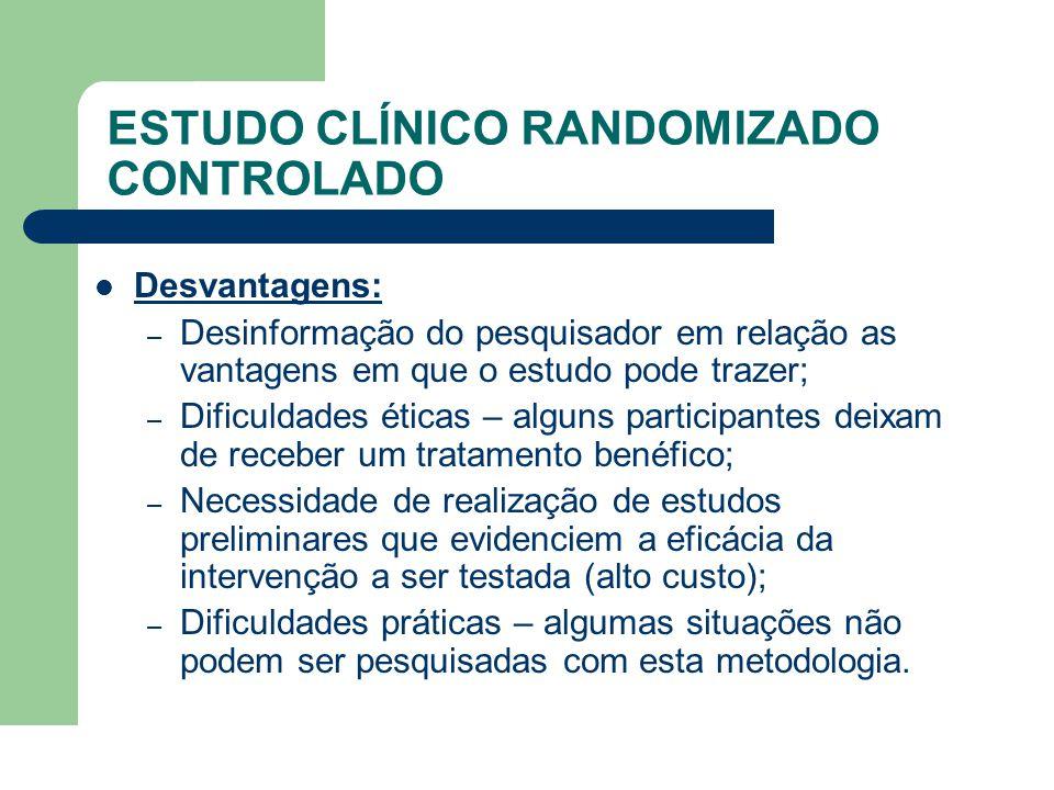 ESTUDO CLÍNICO RANDOMIZADO CONTROLADO