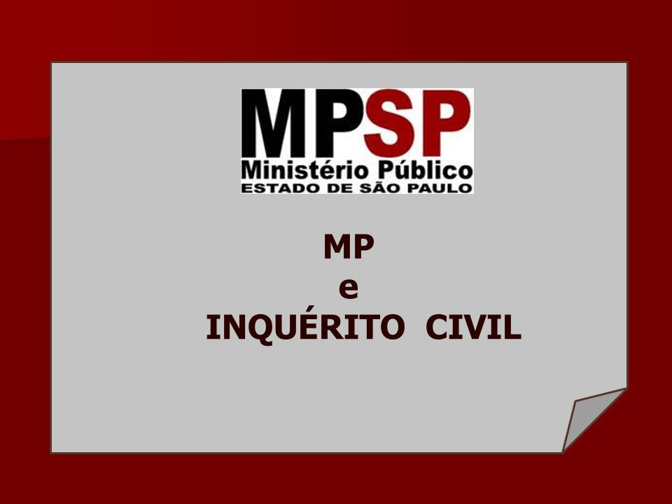 MP e INQUÉRITO CIVIL