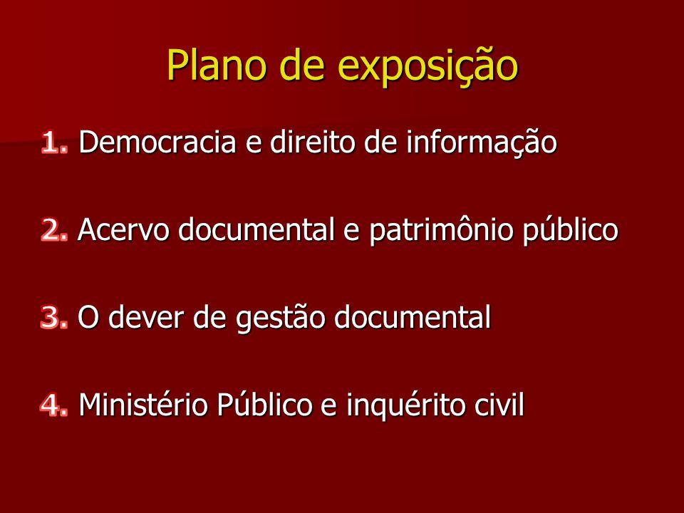 Plano de exposição 1. Democracia e direito de informação