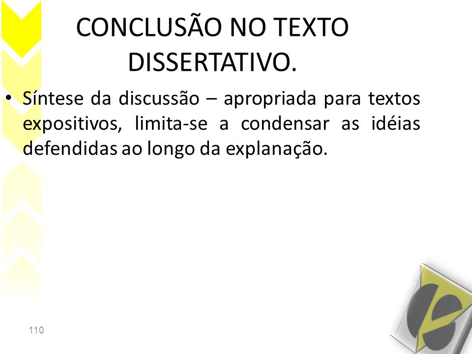CONCLUSÃO NO TEXTO DISSERTATIVO.