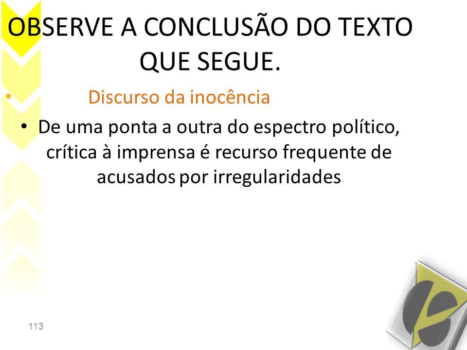 OBSERVE A CONCLUSÃO DO TEXTO QUE SEGUE.