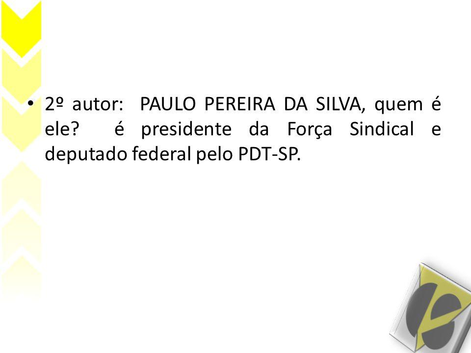 2º autor: PAULO PEREIRA DA SILVA, quem é ele