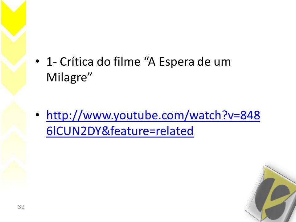 1- Crítica do filme A Espera de um Milagre