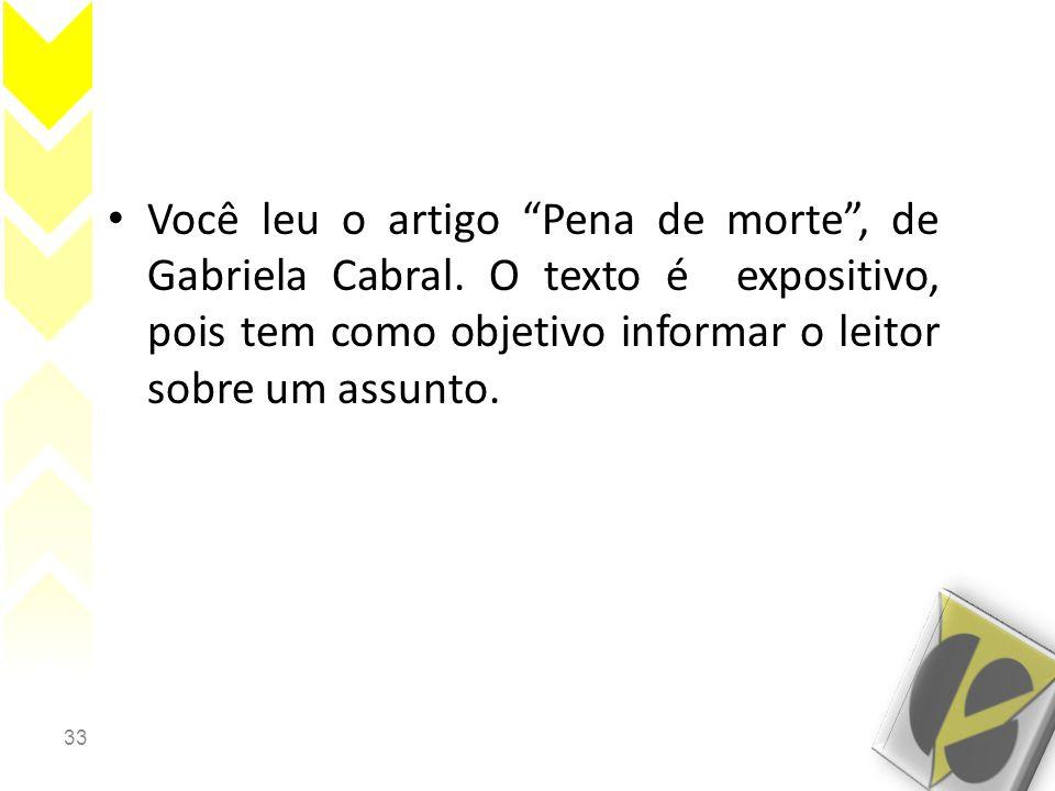 Você leu o artigo Pena de morte , de Gabriela Cabral