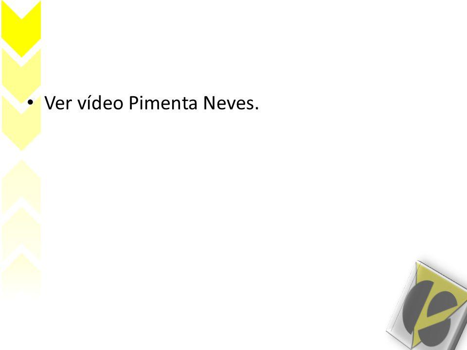 Ver vídeo Pimenta Neves.