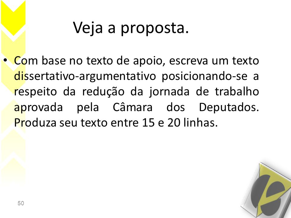 Veja a proposta.
