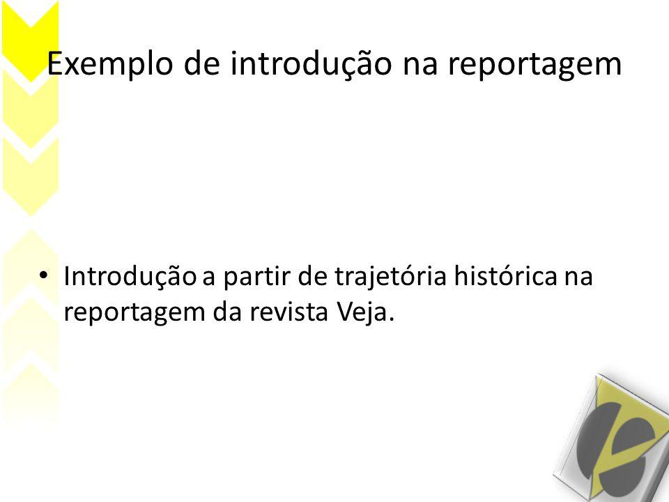Exemplo de introdução na reportagem