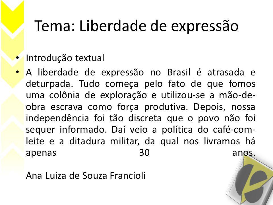Tema: Liberdade de expressão