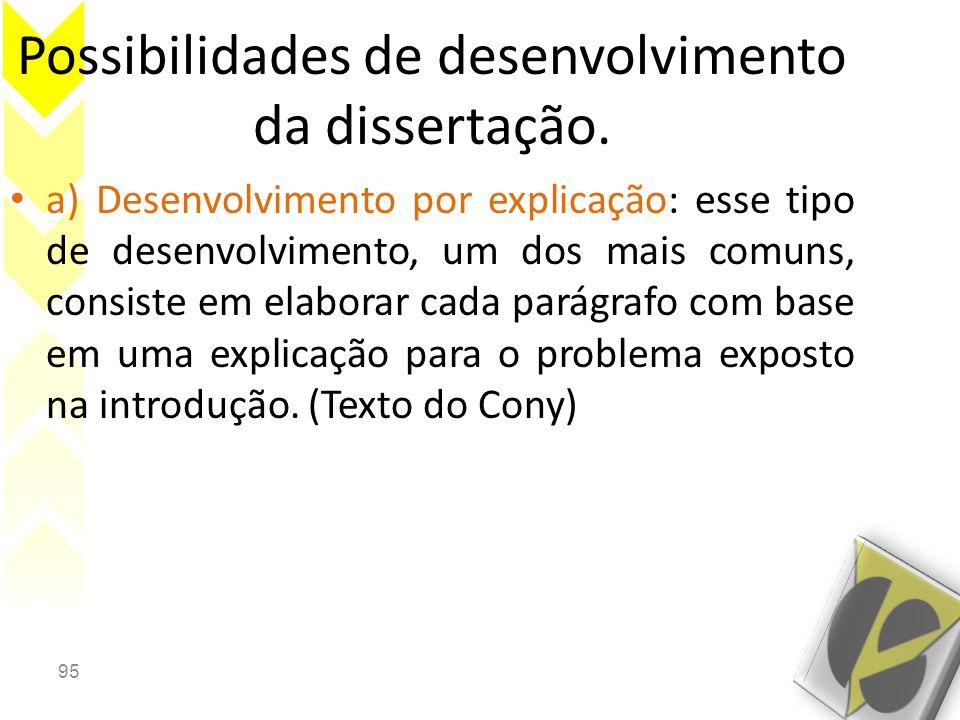 Possibilidades de desenvolvimento da dissertação.