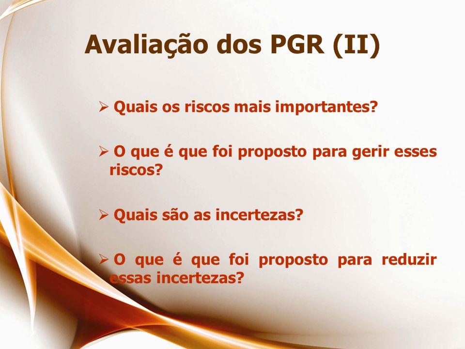 Avaliação dos PGR (II) Quais os riscos mais importantes