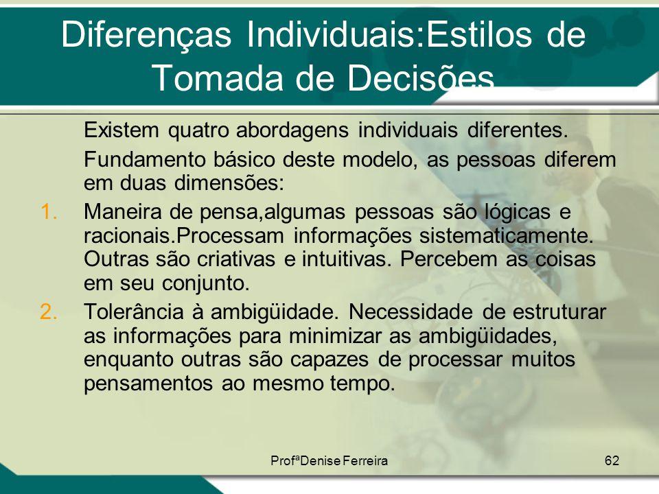 Diferenças Individuais:Estilos de Tomada de Decisões