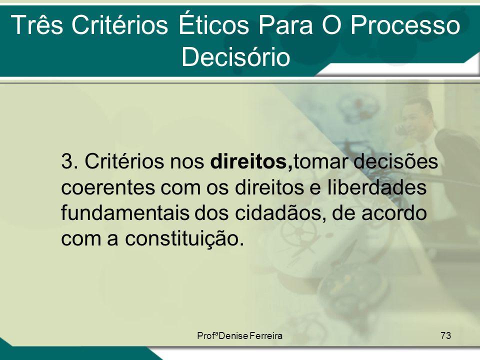 Três Critérios Éticos Para O Processo Decisório