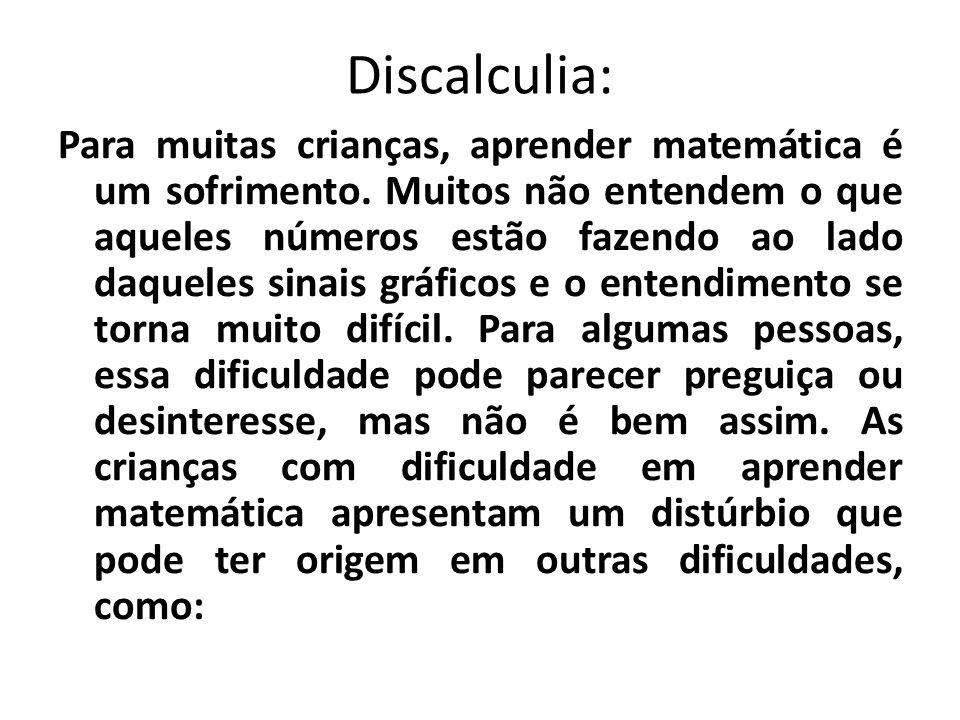 Discalculia: