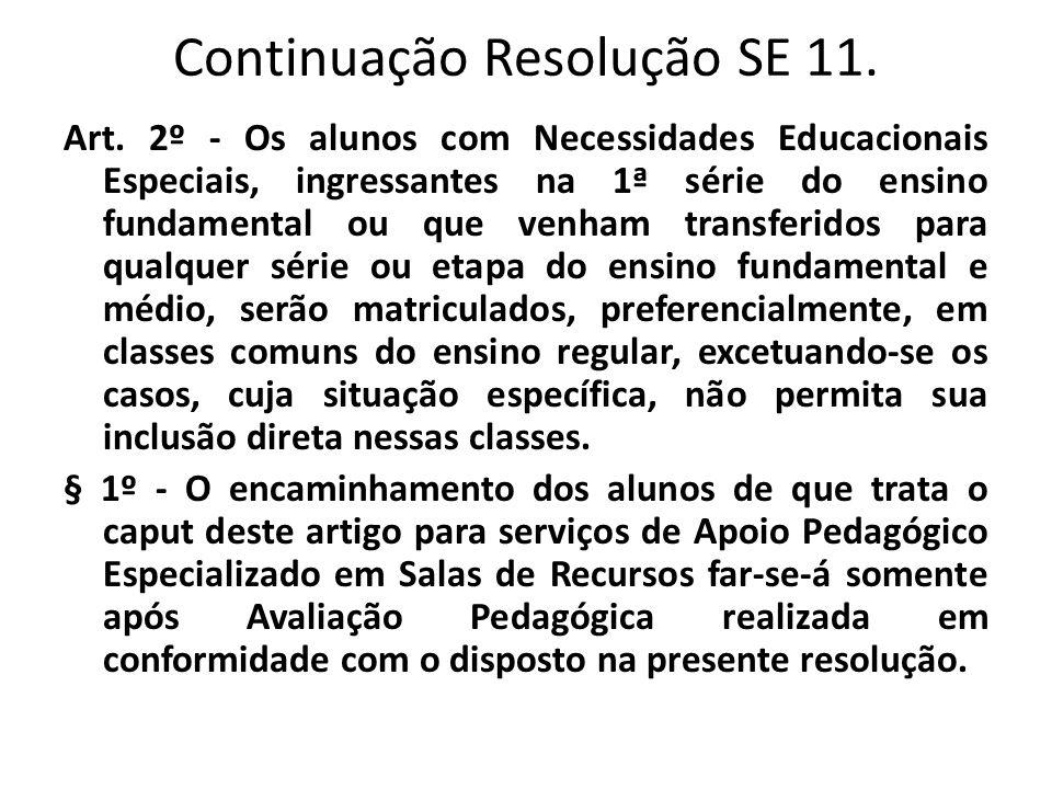 Continuação Resolução SE 11.