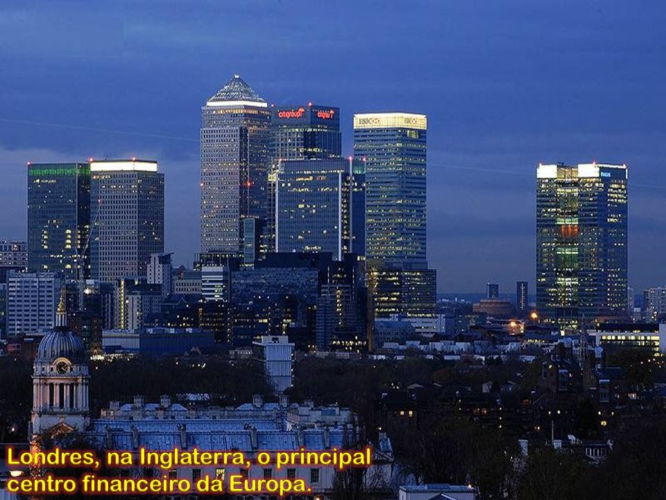 Londres, na Inglaterra, o principal