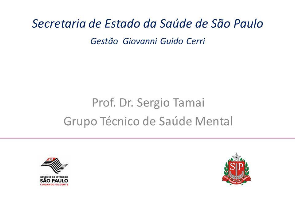 Prof. Dr. Sergio Tamai Grupo Técnico de Saúde Mental