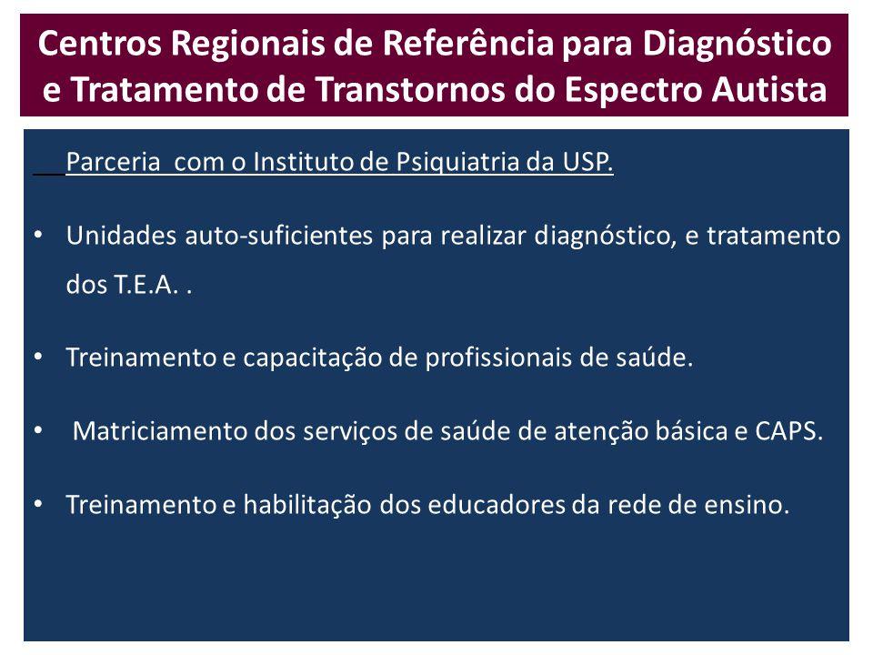 Centros Regionais de Referência para Diagnóstico e Tratamento de Transtornos do Espectro Autista