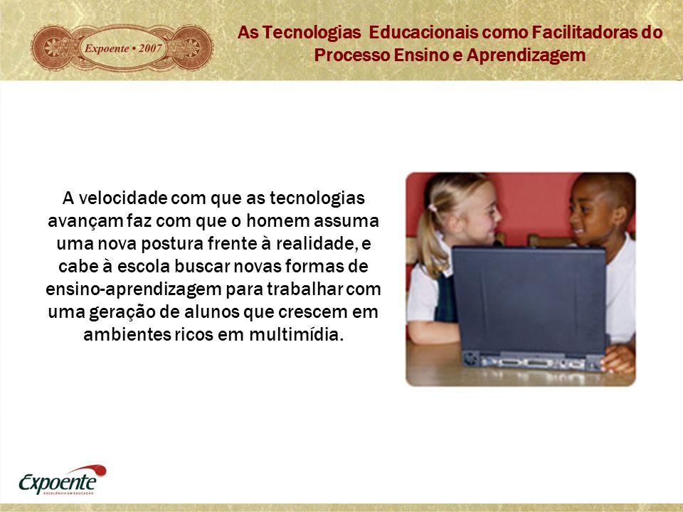 As Tecnologias Educacionais como Facilitadoras do Processo Ensino e Aprendizagem