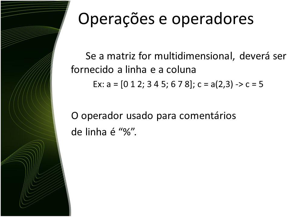 Operações e operadores