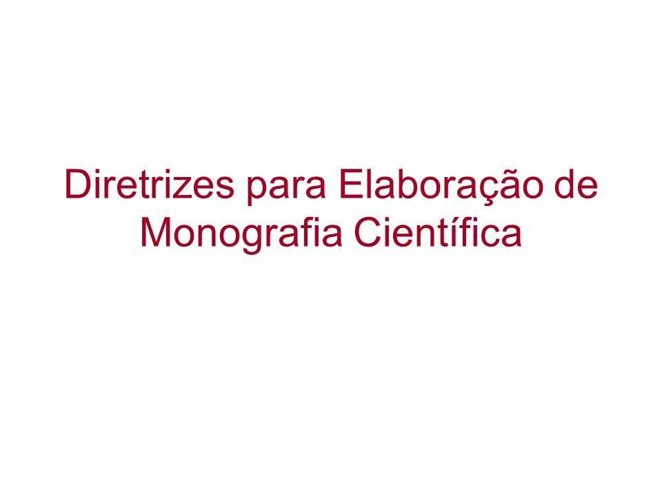 Diretrizes para Elaboração de Monografia Científica