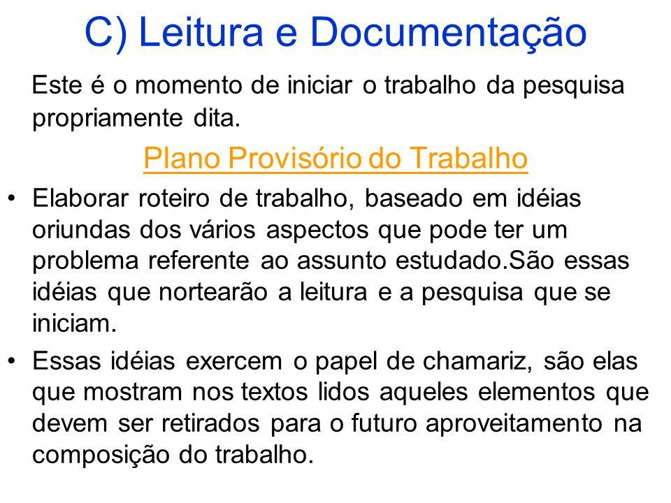 C) Leitura e Documentação